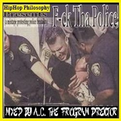Fuck The Police: A Mixtape Protesting Police Brutality - By HipHopPhilosophy.com Radio