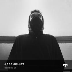 TRUSIK Mix 52: Assemblist
