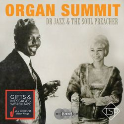 ORGAN SUMMIT with DrJazz & The Soul Preacher