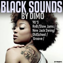 Black Sounds- ''RnB NewJack Swing Oldschool Groove'' Best Of Dimo -Summer 2018