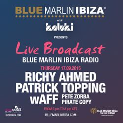 WAFF - LIVE FROM BLUE MARLIN IBIZA PART 1  - 17TH SEPTEMBER