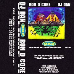 DX2 vol.II - DJ Dan (Back In Your Face) side.a 1992