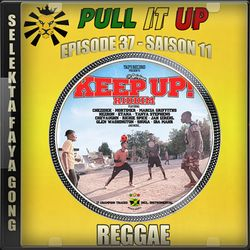 Pull It Up - Episode 37 - S11