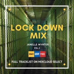 COVID-19 LOCK DOWN MIX | Janelle Wynter | Vol.2