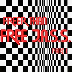 Freer Than Free J.A.S.S. - 7-13-2019 (part 1)