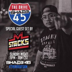 M. Stacks- The Drive on Shade 45 (4.2.17)