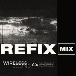 @Wireless_Sound - REFIX Mix (The Warm Up Set) (Hip Hop & R&B)