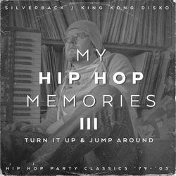 Hip Hop Memories III: Turn it up & Jump around
