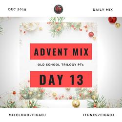 2019 ADVENT MIX DAY 13 - OLDSCHOOL R&B PT1