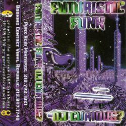 Curious? - Futuristic Funk (side.1) 1997