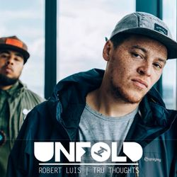 Tru Thoughts Presents Unfold 20.05.18 with Children Of Zeus, Ross From Friends & Quantic