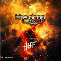 The Drop 185 (feat. HEFF)