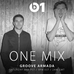 Groove Armada One Mix 20/11/15