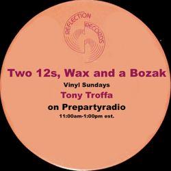 Tony Troffa 3-20-16 Two 12s, Wax and a Bozak Show