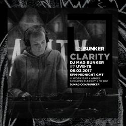 Clarity (Samurai Music) @ DJ Mag Bunker #7