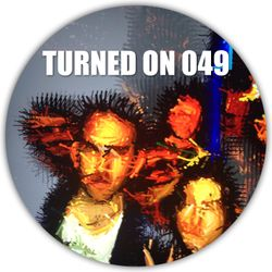 Turned On 049: Behling & Simpson, Benoit & Sergio, Nick Monaco, Zed Bias, Komon & Appleblim