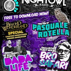 Night Owl Radio 029 ft. Dada Life and Bro Safari