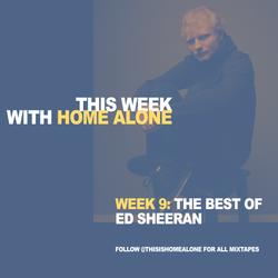 Week 9: = - The Best of Ed Sheeran
