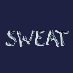 Sweat // 18.1.20