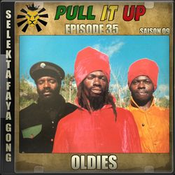Pull It Up - Episode 35 - S9