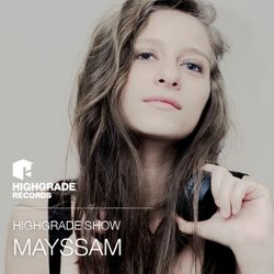 Highgrade Show - Mayssam