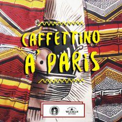 Caffettino à Paris | Beat Soup x Waxman Brothers