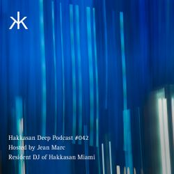 Hakkasan Deep Podcast #042