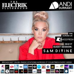 Electrik Playground 25/3/17 inc Sam Divine Guest Session