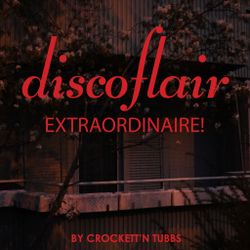 Discoflair Extraordinaire December 2018