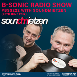 B-SONIC RADIO SHOW #222 by Soundmietzen