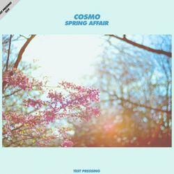 Test Pressing 059 / Cosmo / Spring Affair