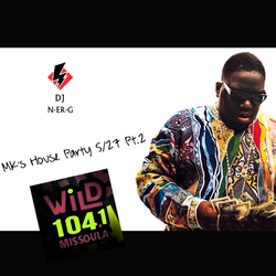 WiLD 104 MK's House Party 5/27 Pt2