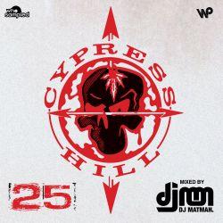 Cypress Hill 'Cypress Hill' 25th Anniversary Mixtape mixed by DJ Matman