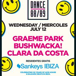 This Is Graeme Park: Dance 88/89 @ Sankeys Ibiza 12JUL17 Live DJ Set