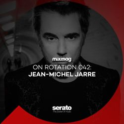 On Rotation 042: Jean-Michel Jarre