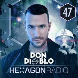 Don Diablo : Hexagon Radio Episode 47