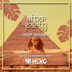 After Party Part  (Deep House) 06  Mr HeRo