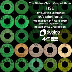 Divine Chord Gospel Show pt. 93 - HSE Label Focus