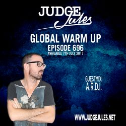 JUDGE JULES PRESENTS THE GLOBAL WARM UP EPISODE 696
