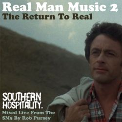 Real Man Music 2 - The Return To Real - Mixed By Rob Pursey