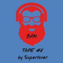 BPM tape #8 by Superlover (from 2015)