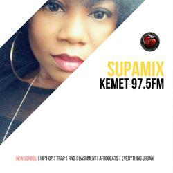 Kemet FM Supa Mix - 019 New School (Soul, R&b, Hip Hop, Trap, Afrobeats)