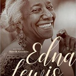 The Legacy of Edna Lewis