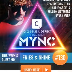 MYNC Presents Cr2 Live & Direct Radio Show 130 with Fries & Shine Guestmix