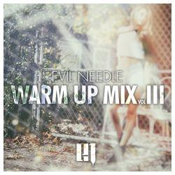 Evil Needle - Warm up Mix 03
