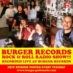 Burger Records Rock & Roll Radio Show - Season 2 - Episode 13