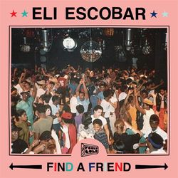 "FOOLCAST 020 - ELI ESCOBAR ""FIND A FRIEND"""