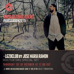 Doctor Dru @ Ibiza Global Radio - Oct 15