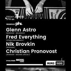 MIMS Radio - Season 2 Episode 9 (Glenn Astro, Fred Everything, Nik Brovkin, Christian Pronovost)