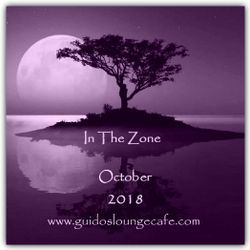 In The Zone - October 2018 (Guido's Lounge Cafe)